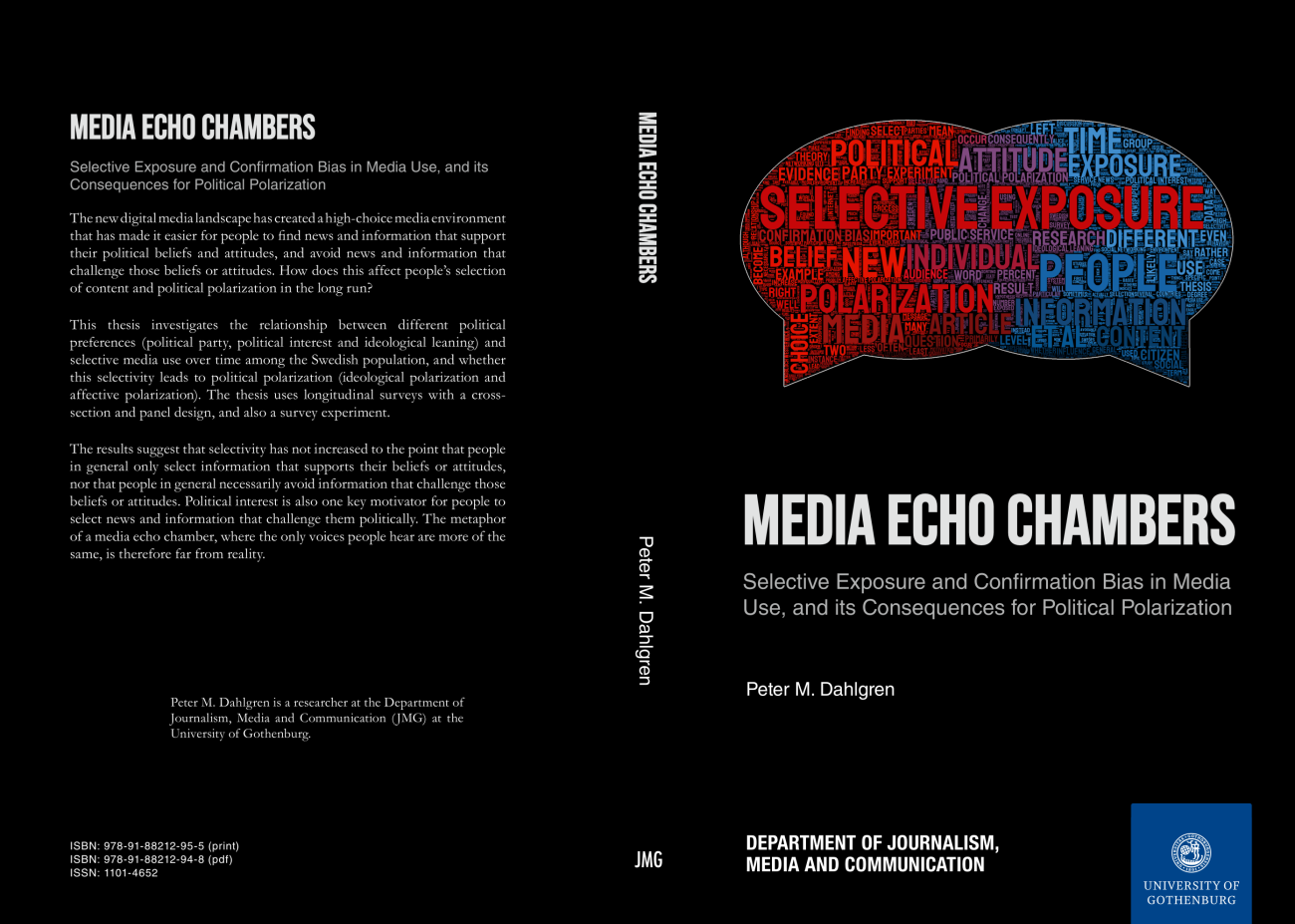 Media Echo Chambers: Selective Exposure and Confirmation Bias in Media Use, and its Consequence for Political Polarization